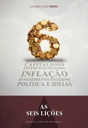 Download-As-Seis-Licoes-Ludwig-von-Mises-em-epub-mobi-e-pdf
